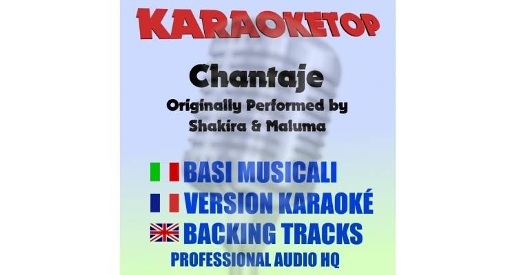 Chantaje - Shakira ft. Maluma (karaoke, base musicale)