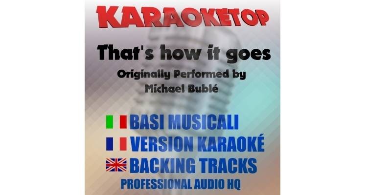 That's How it Goes - Michael Bublé (karaoke, base musicale)