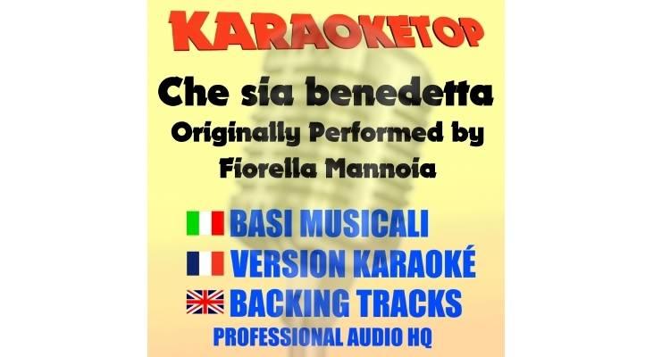 Che sia benedetta - Fiorella Mannoia (karaoke, base musicale)
