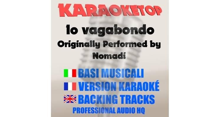 Nomadi - Io vagabondo (karaoke, base musicale)