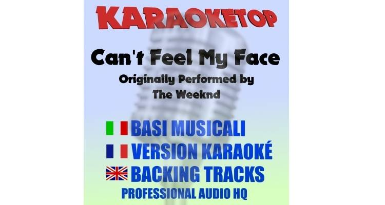 Can't Feel my face - The Weeknd - Can't Feel my face (karaoke, base musicale)