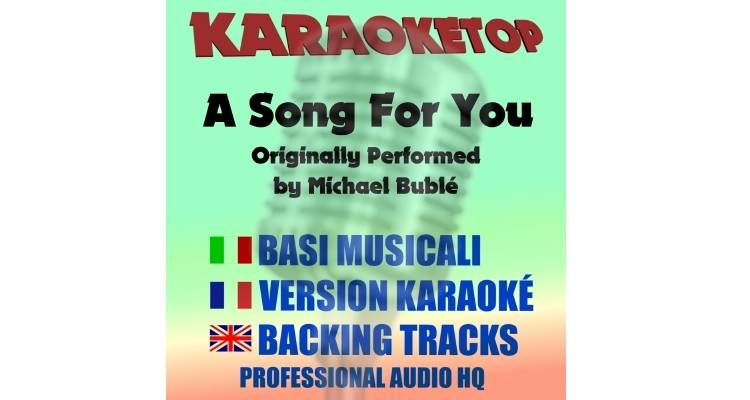 A Song For You - Michael Bublé (karaoke, base musicale)