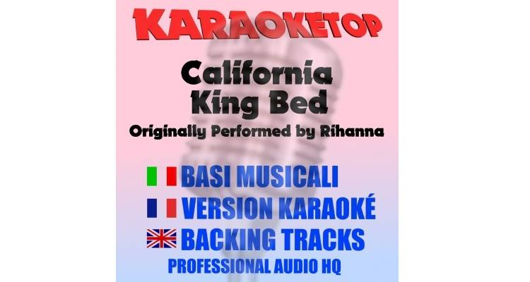California King Bed - Rihanna (karaoke, base musicale)