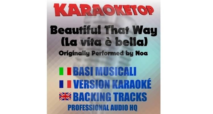 Beautiful That Way - Noa (karaoke, base musicale)