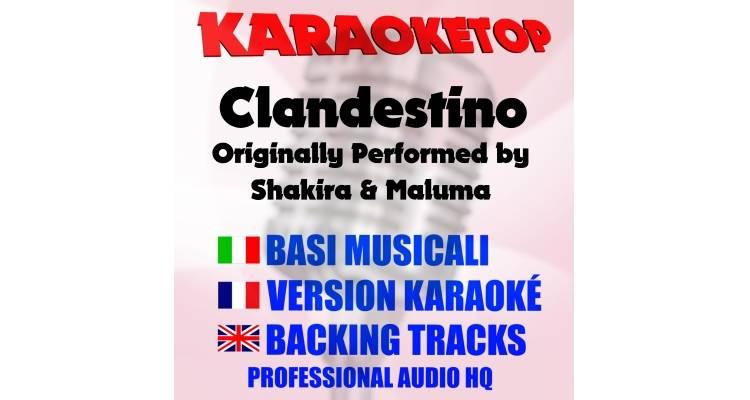 Clandestino - Shakira & Maluma (karaoke, base musicale)