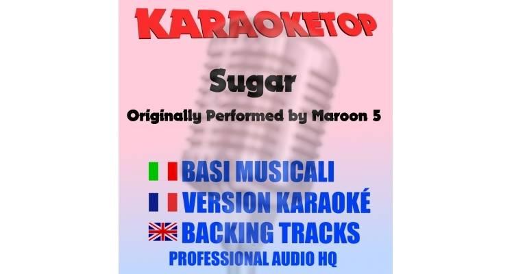 Sugar - Maroon 5 (karaoke, base musicale)