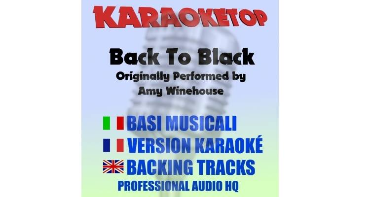 Back To Black - Amy Winehouse (karaoke, base musicale)
