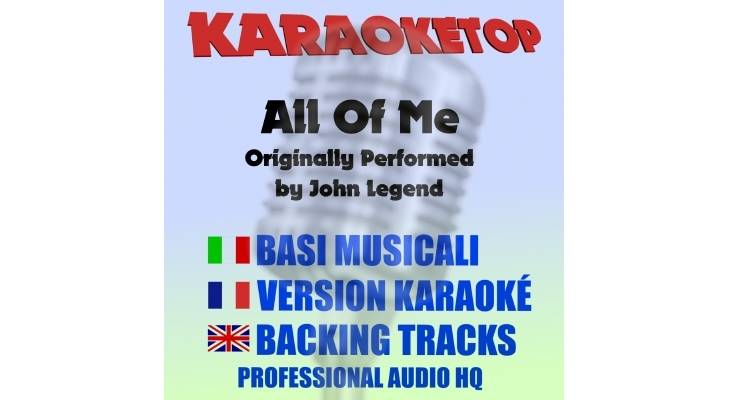 All Of Me - John Legend (karaoke, base musicale)