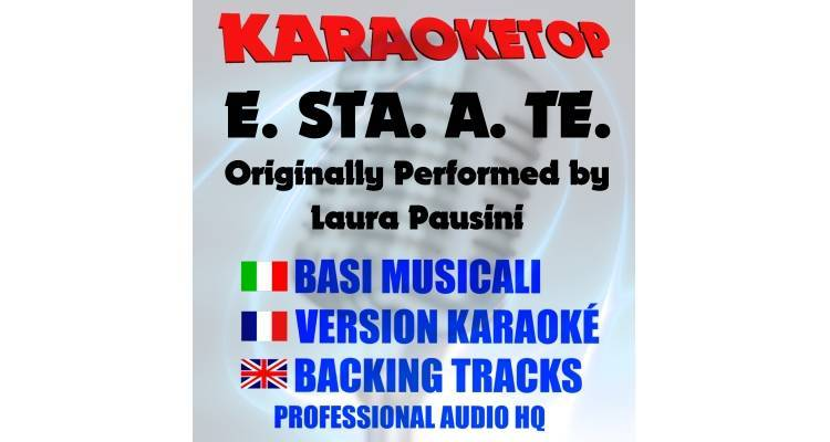 E.STA.A.TE - Laura Pausini (karaoke, base musicale)
