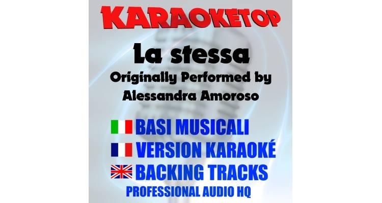 La stessa - Alessandra Amoroso (karaoke, base musicale)