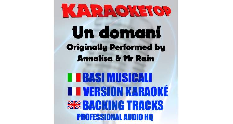 Un domani - Annalisa Ft. Mr Rain (karaoke, base musicale)