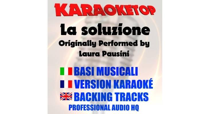 La soluzione - Laura Pausini (karaoke, base musicale)