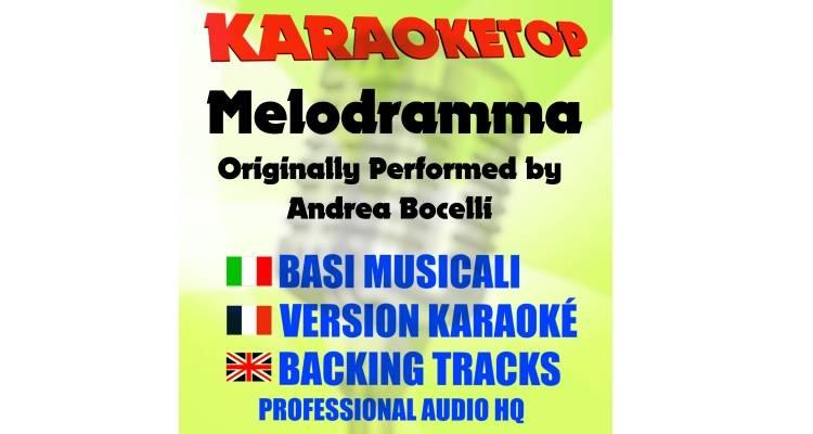Melodramma - Andrea Bocelli (karaoke, base musicale)