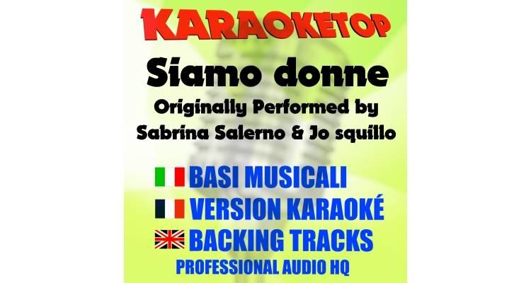 Siamo donne - Sabrina Salerno & Jo squillo (karaoke, base musicale)