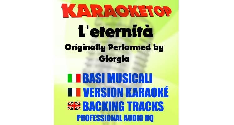 L'eternità - Giorgia (karaoke, base musicale)