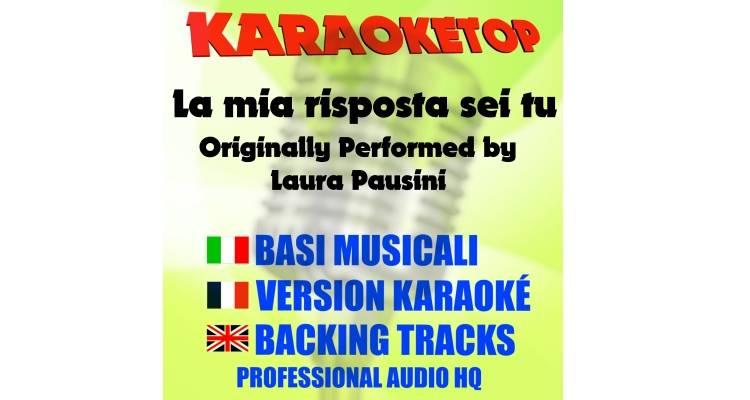 La mia risposta sei tu - Laura Pausini (karaoke, base musicale)