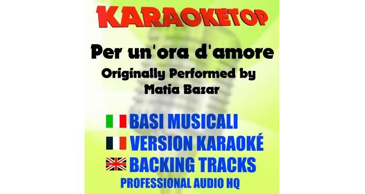 Per un'ora d'amore - Matia Bazar (karaoke, base musicale)