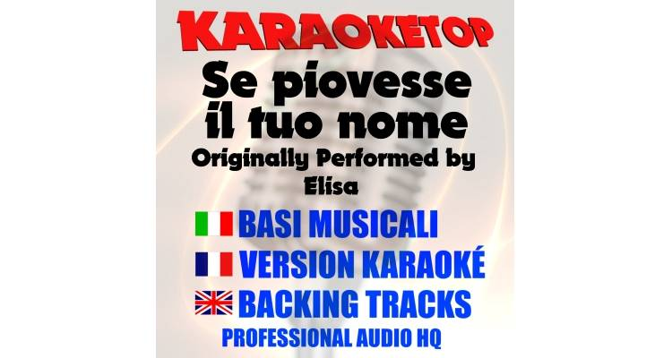 Se piovesse il tuo nome - Elisa (karaoke, base musicale)