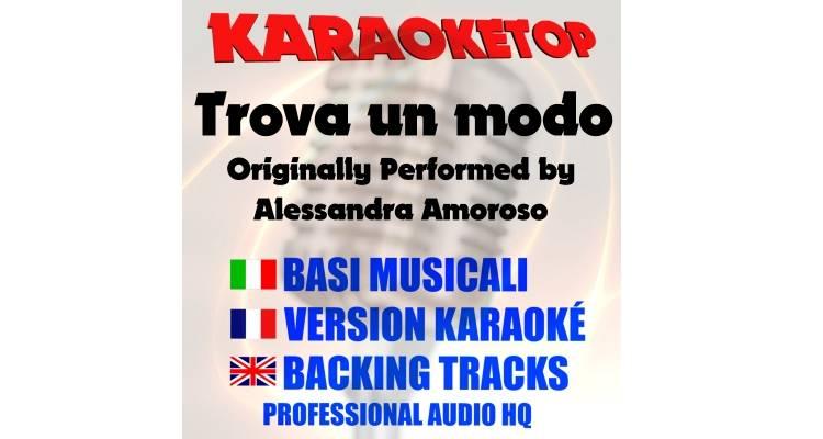 Trova un modo - Alessandra Amoroso (karaoke, base musicale)