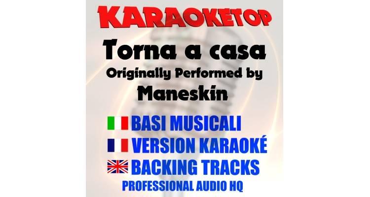 Torna a casa - Maneskin (karaoke, base musicale)