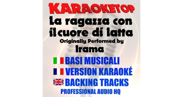 La ragazza con il cuore di latta - Irama (karaoke, base musicale)