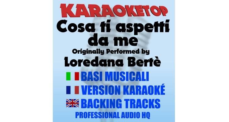 Cosa ti aspetti da me - Loredana Bertè (karaoke, base musicale)