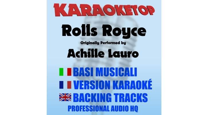Rolls Royce - Achille Lauro (karaoke, base musicale)