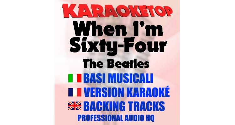 When I'm Sixty-Four - The Beatles (karaoke, base musicale)