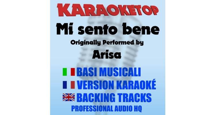 Mi sento bene - Arisa (karaoke, base musicale)