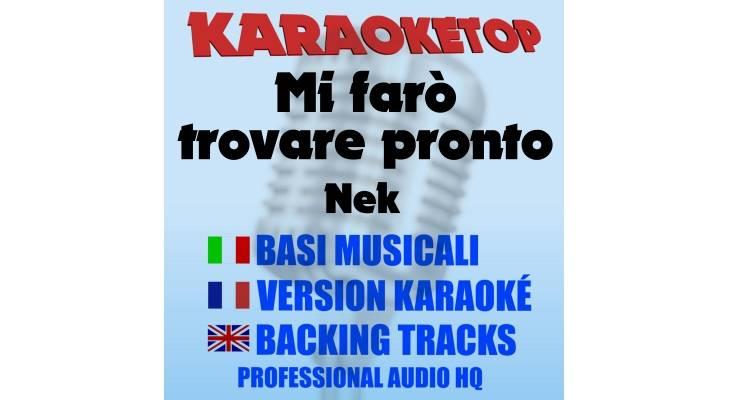Mi farò trovare pronto - Nek (karaoke, base musicale)