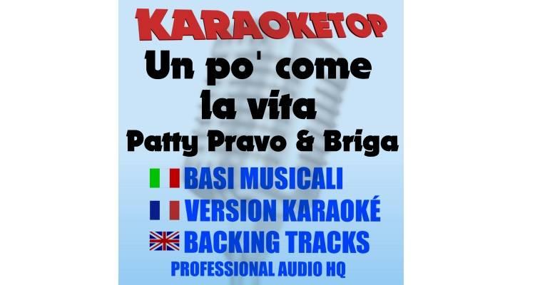 Un po' come la vita - Patty Pravo & Briga (karaoke, base musicale)