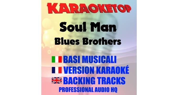 Soul Man - Blues Brothers (karaoke, base musicale)
