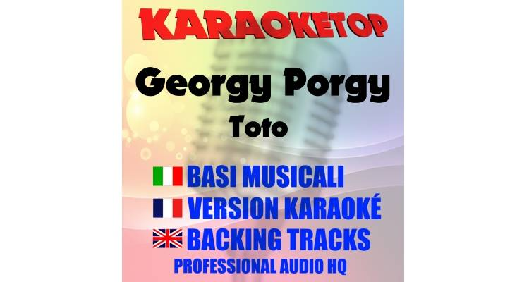 Georgy Porgy - Toto (karaoke, base musicale)