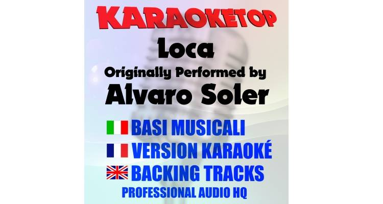 Loca  - Alvaro Soler (karaoke, base musicale)