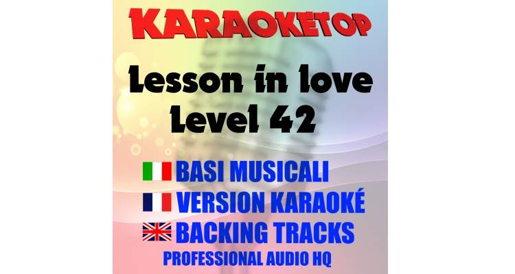Lesson in love - Level 42 (karaoke, base musicale)
