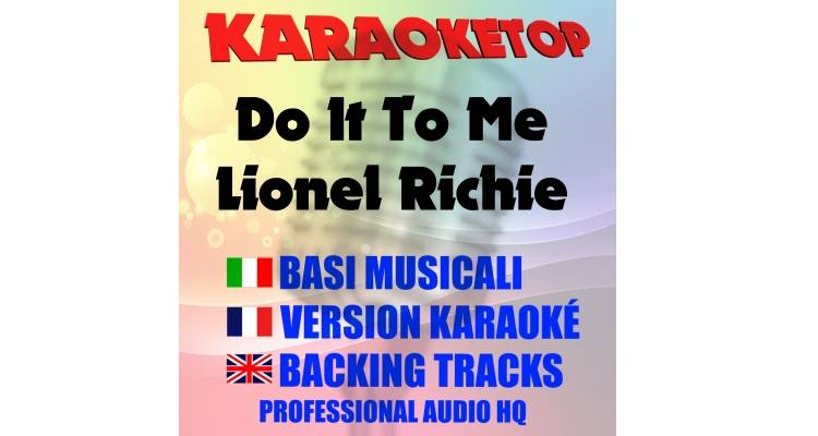 Do It To Me - Lionel Richie (karaoke, base musicale)