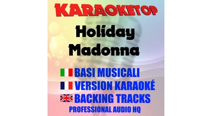 Holiday - Madonna (karaoke, base musicale)