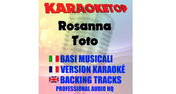 Rosanna - Toto (karaoke, base musicale)