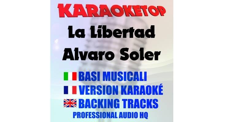 La Libertad - Alvaro Soler  (karaoke, base musicale)