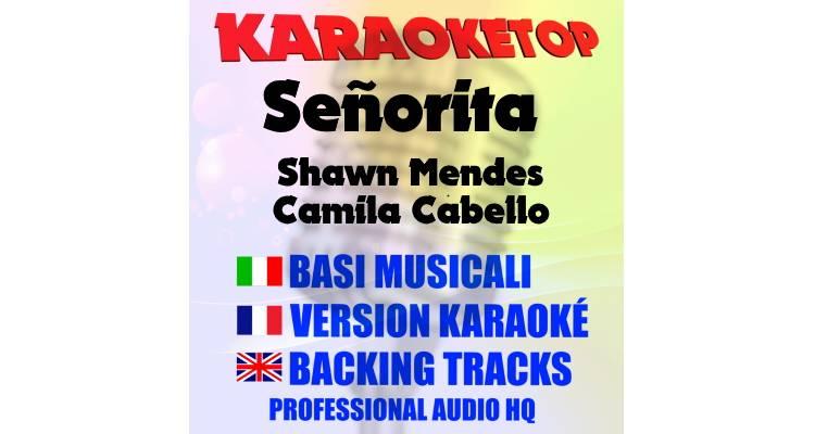 Señorita - Shawn Mendes & Camila Cabello (karaoke, base musicale)