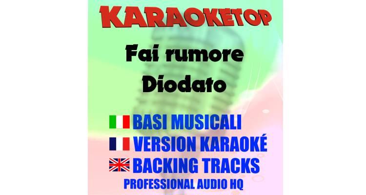 Fai rumore - Diodato (karaoke, base musicale)