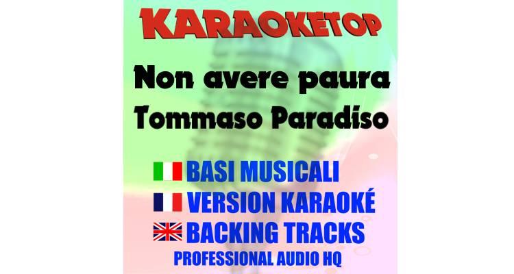 Non avere paura - Tommaso Paradiso (karaoke, base musicale)