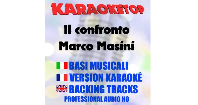Il confronto - Marco Masini (karaoke, base musicale)