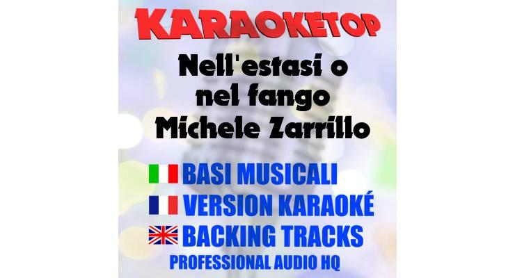 Nell'estasi o nel fango - Michele Zarrillo (karaoke, base musicale)