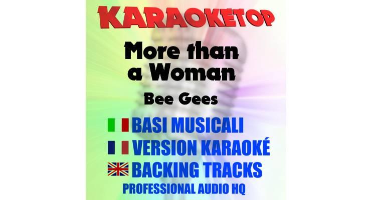 More than a Woman - Bee Gees (karaoke, base musicale)