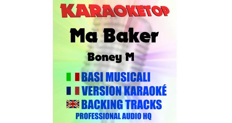 Ma Baker - Boney M (karaoke, base musicale)