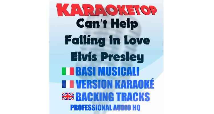 Can't Help Falling In Love - Elvis Presley (karaoke, base musicale)
