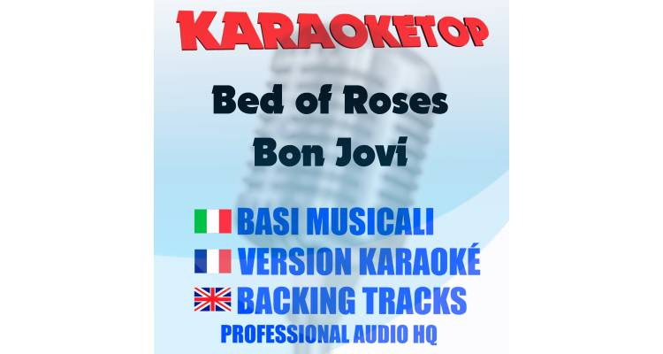 Bed of Roses - Bon Jovi (karaoke, base musicale)