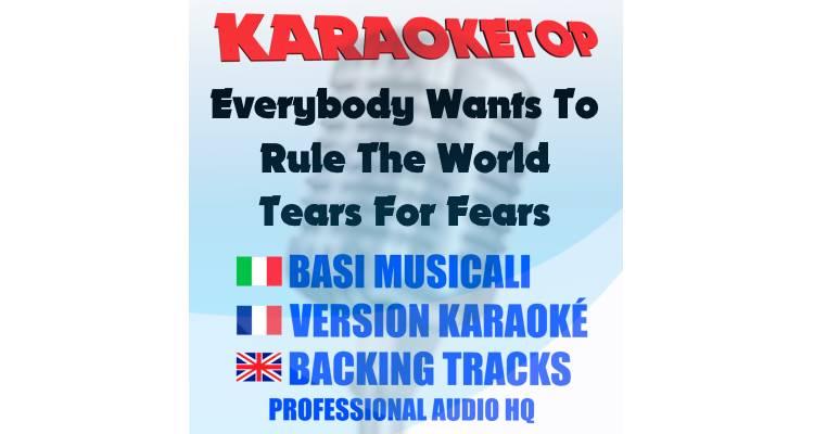 Everybody Wants To Rule The World - Tears For Fears (karaoke, base musicale)