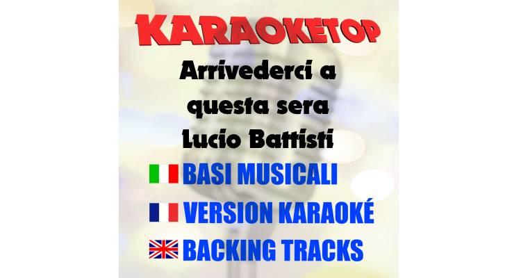 Arrivederci a questa sera - Lucio Battisti (karaoke, base musicale)